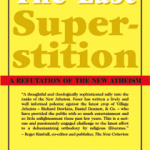Feser's The Last Superstition [Index Post]
