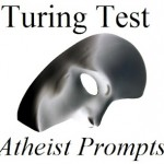 [Turing 2012] Atheist Answer #8