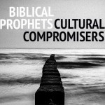 Homosexuality and the Bible: Beyond the Dichotomy between Biblical Prophets and Cultural Compromisers