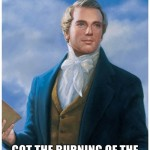 ate hot wings hot burning of the bosom joseph smith mormon mormonism humor funny heartburn