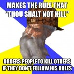 scumbag god makes the rule do not kill