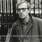 woody allen god quote