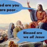 """When Jesus Says, """"Blessed are the Poor,"""" Who are the Poor?"""