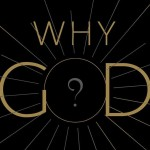 A review of Why God? Explaining Religious Phenomena by Rodney Stark