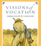 "A review of ""Visions of Vocation"""