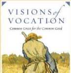 A new review of the book Visions of Vocation