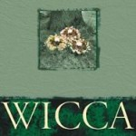 Wicca by Vivianne Crowley, 3rd ed.