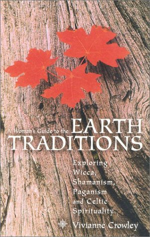 Crowley Woman's Guide to the Earth Traditions