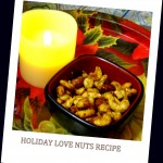 Holiday Love Nuts Recipe