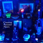 Creating Ancestor Altars in Santeria, Vodou, and Voodoo