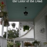 Haint Blue Victorian Porch ceiling photo by Lake Lou. Text added by author. Licensed under CC 2.0
