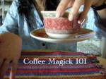 Coffee Magick 101: Wake Up People !