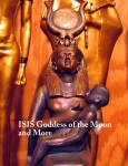 Isis Goddess of the Moon and More!