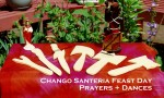 Chango Santeria Feast Day Prayers and Dances