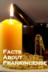 Fabulous Facts About Frankincense – Myth, Magick, + Medicine