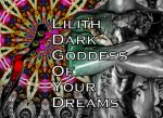 Lilith The Dark Goddess Of Your Dreams