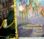 January 6 – Three Kings' Day Feast