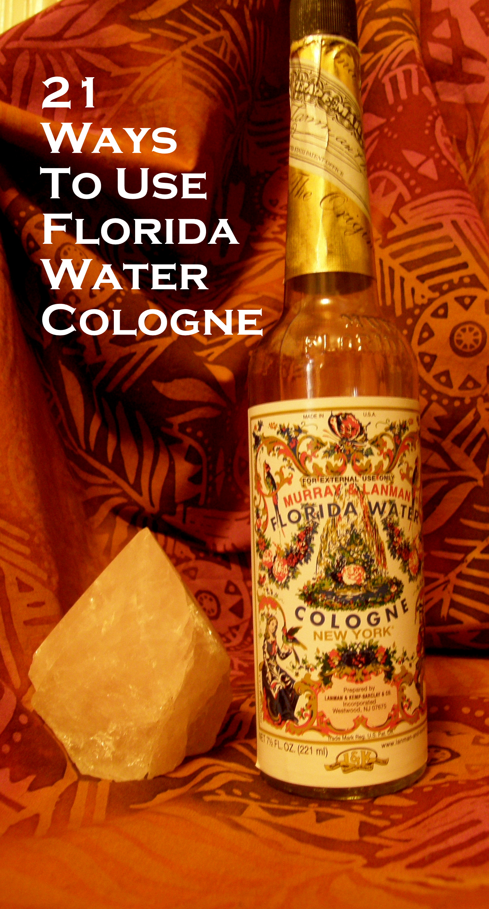 21 Wonderful Ways to Use Florida Water Cologne | Lilith Dorsey