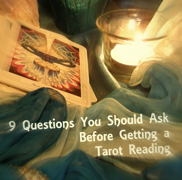 9 Questions You Should Ask Before Getting a Tarot Reading