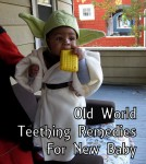 Old World Teething Remedies For New Baby