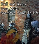 Skull And Bones Gang 2016: Ancestors Come To Life