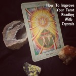 How To Improve Your Tarot Reading With Crystals