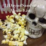 #31DaysofSamhain Movie List Continued