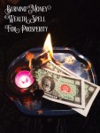 Burning Money Wealth Spell For Prosperity