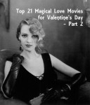 Top 21 Magical Love Movies for Valentine's Day- Part 2