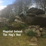 Magickal Ireland : The Hag's Bed Tomb