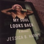 Book Review: My Soul Looks Back by Jessica B. Harris