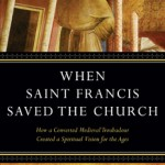 Jon's Sweeney's new book on Saint Francis