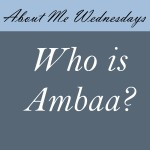 Who is Ambaa?