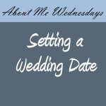 Wedding: Choosing a Date