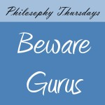 beware gurus