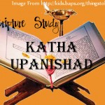 Reading the Upanishads: Katha Part Nine
