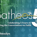 Happy 5th Birthday, Patheos!