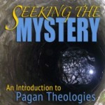 Cover of Seeking the Mystrey: An Introduction to Pagan Theologies