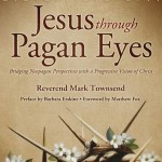 Pagans and Jesus