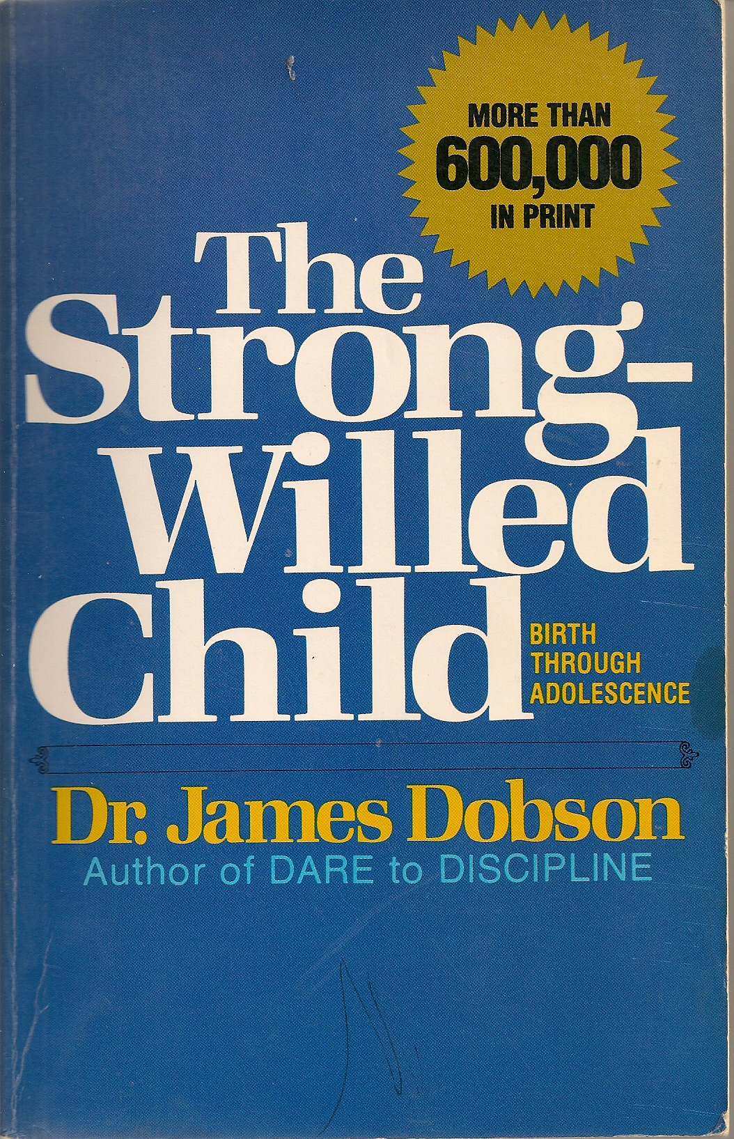 Night lights james dobson - The Cover Of James Dobson S Book The Strong Willed Child In Which