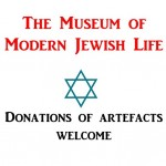 A call for artefacts for the Museum of Modern Jewish Life