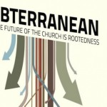 Finding our Subterranean Way Again: Chapter 1 Review of Dan White Jr.'s New Book